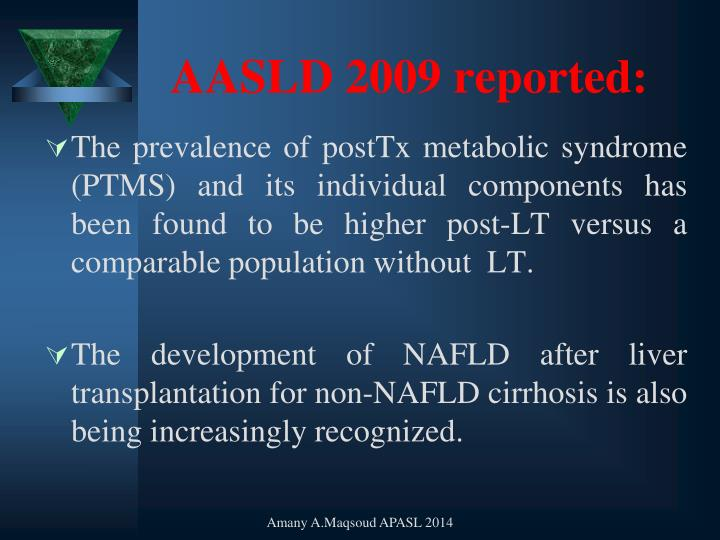 AASLD 2009 reported: