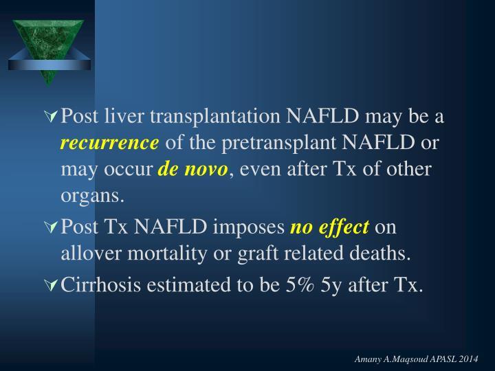 Post liver transplantation NAFLD may be a