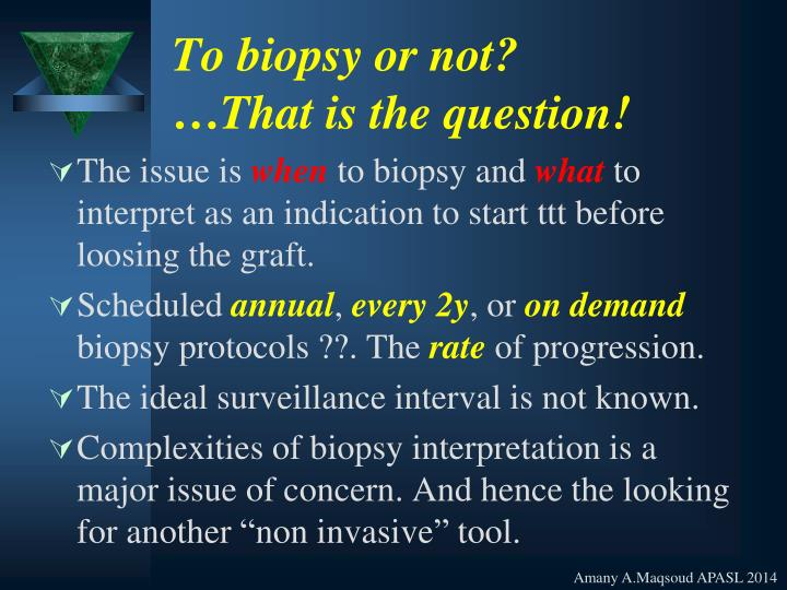 To biopsy or not?