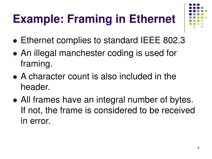 Example: Framing in Ethernet