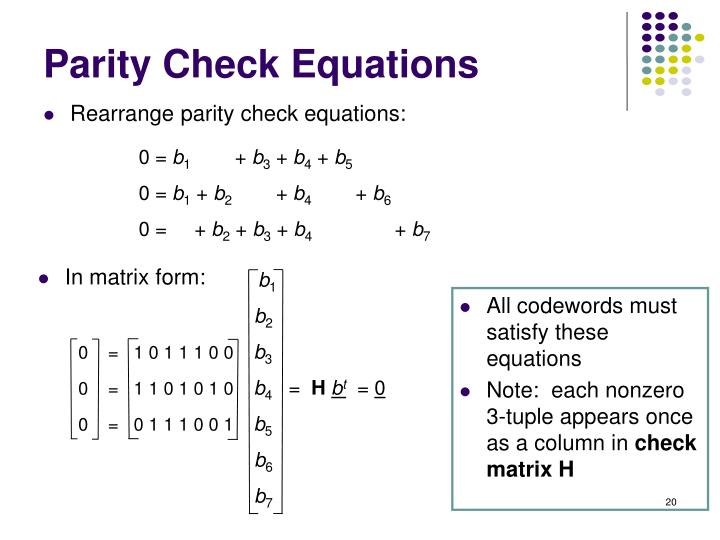 Rearrange parity check equations: