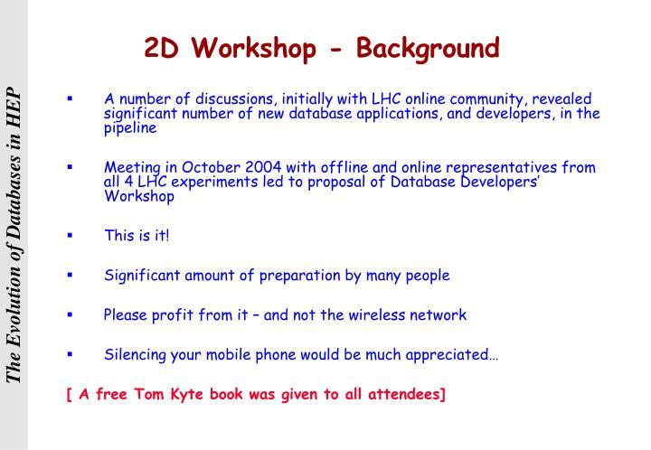 2D Workshop - Background