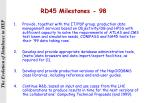 rd45 milestones 98