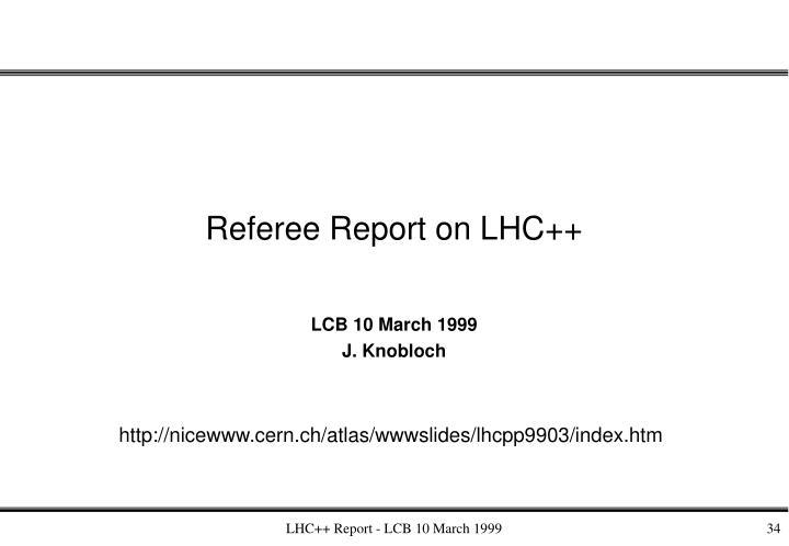 Referee Report on LHC++
