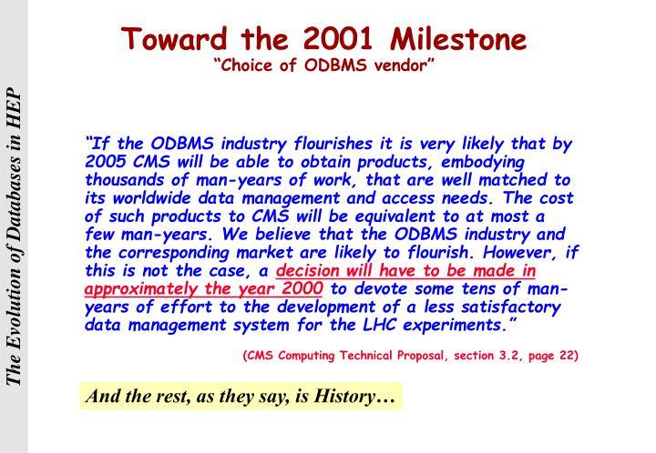 Toward the 2001 Milestone