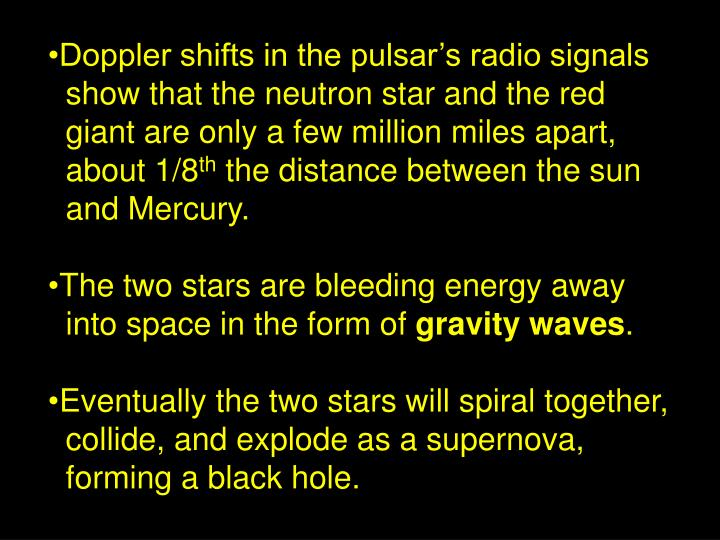 Doppler shifts in the pulsar's radio signals