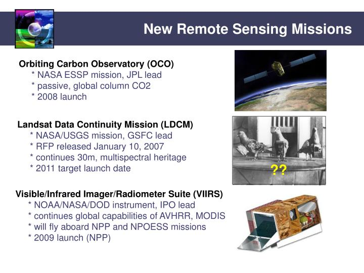 New Remote Sensing Missions
