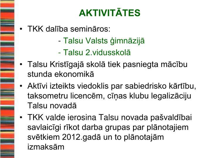 TKK dalība semināros: