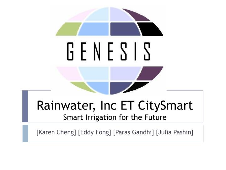 Rainwater inc et citysmart smart irrigation for the future