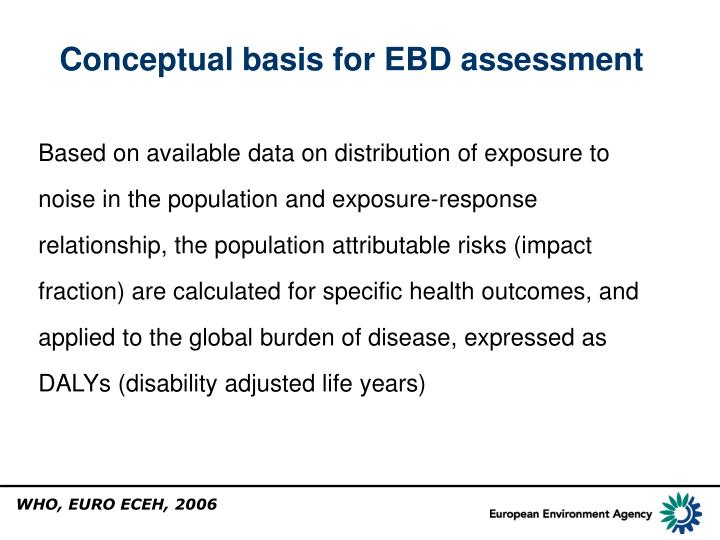 Conceptual basis for EBD assessment