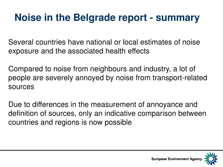 Noise in the Belgrade report