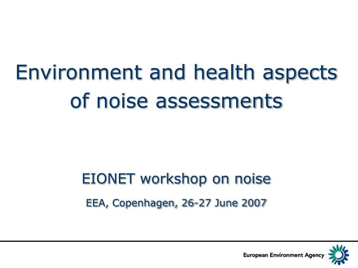 Environment and health aspects