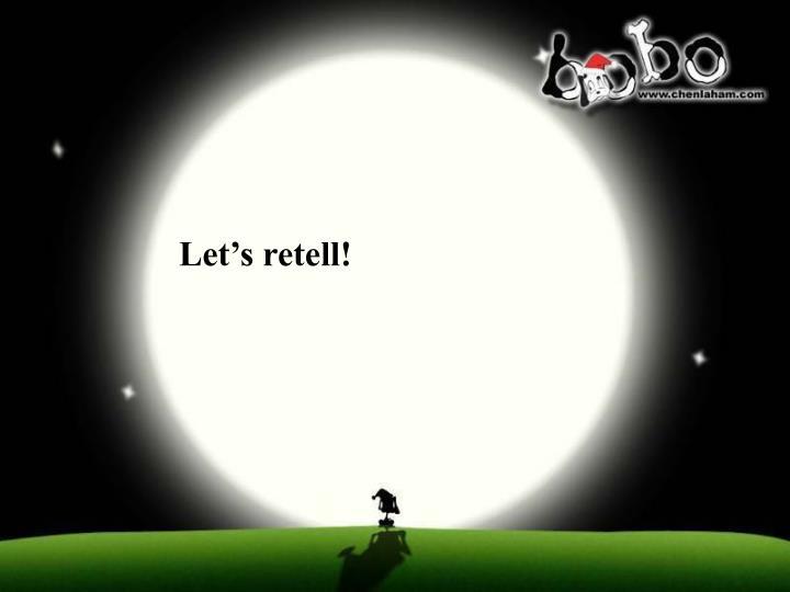 Let's retell!