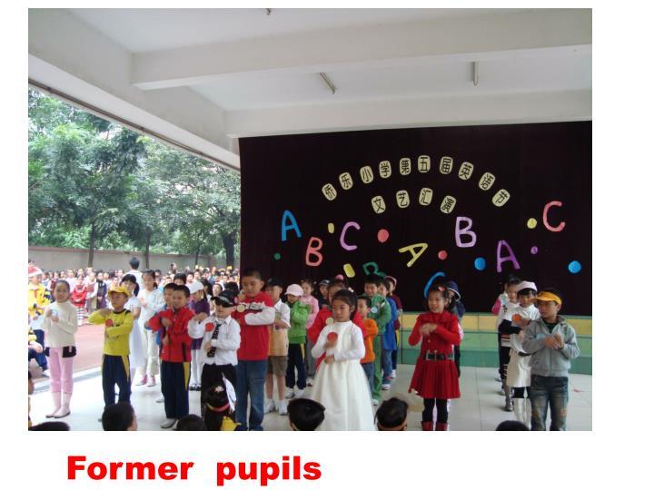 Former  pupils