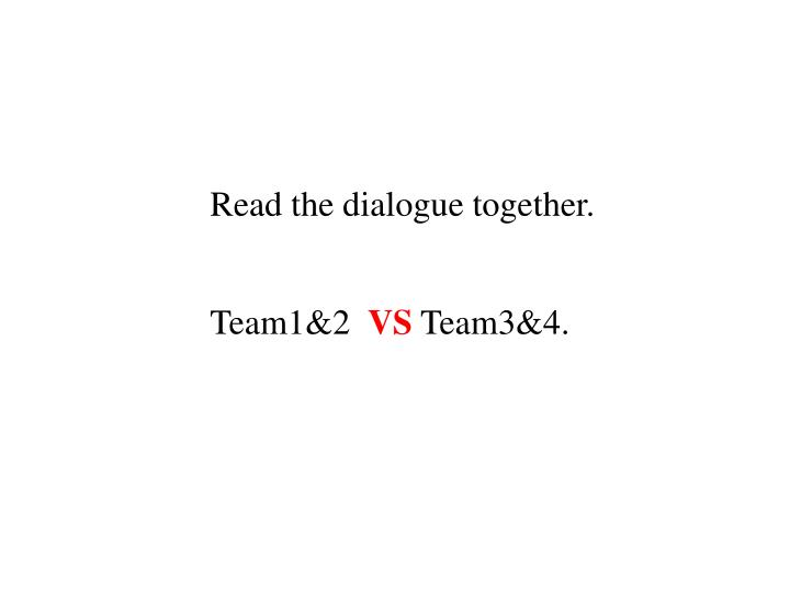Read the dialogue together.