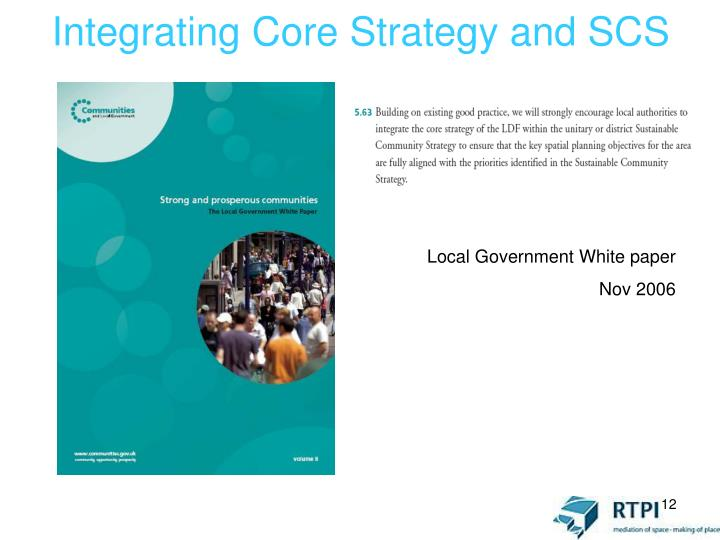 Integrating Core Strategy and SCS