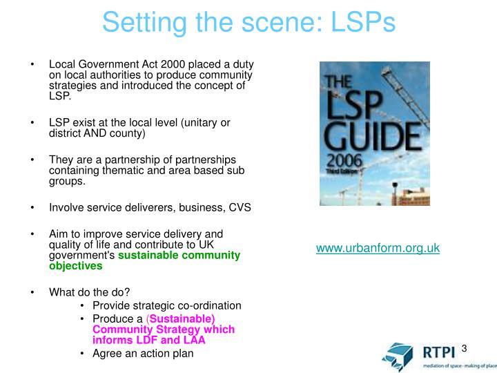 Setting the scene: LSPs
