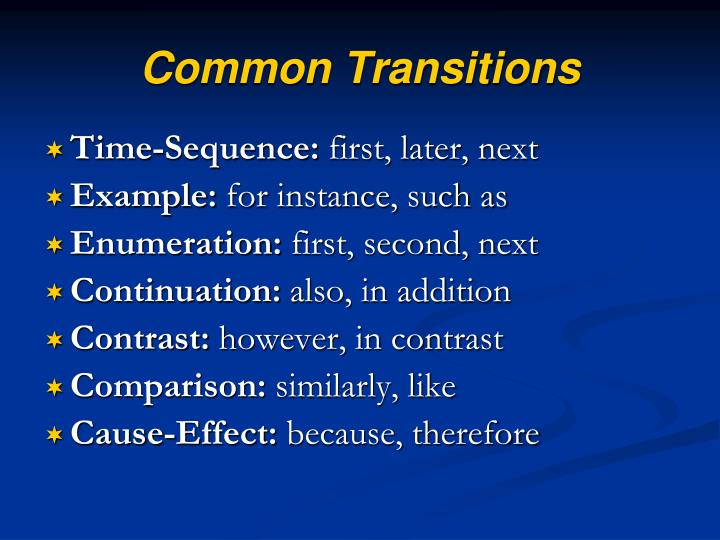 Common Transitions