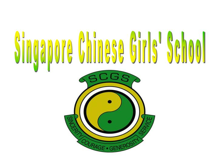 Singapore Chinese Girls' School