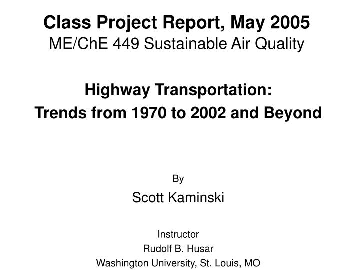 Class project report may 2005 me che 449 sustainable air quality