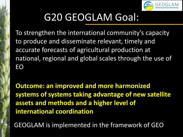 G20 GEOGLAM Goal: