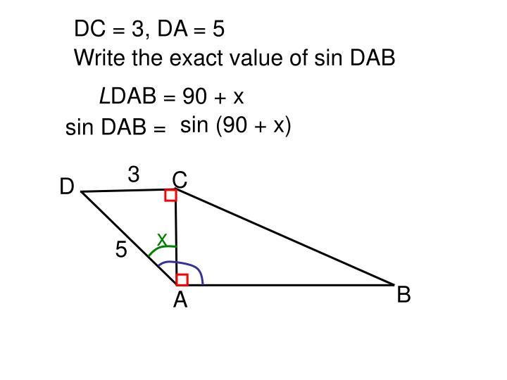 DC = 3, DA = 5