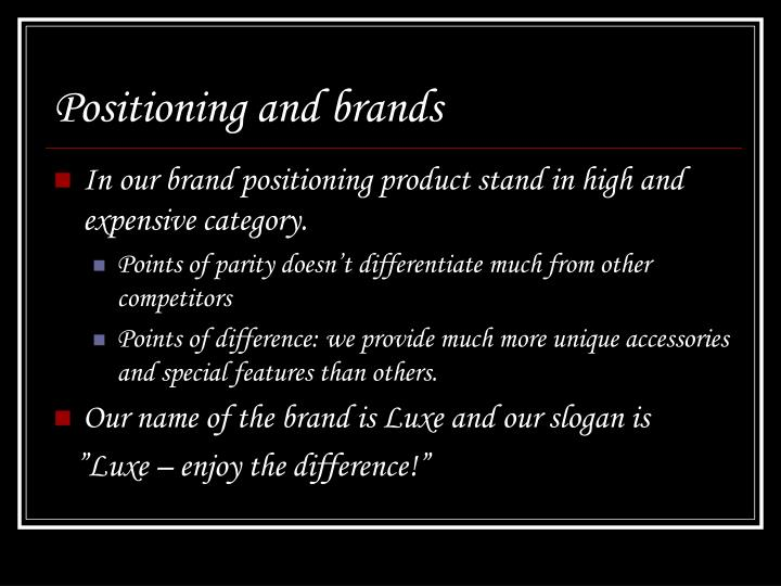 Positioning and brands