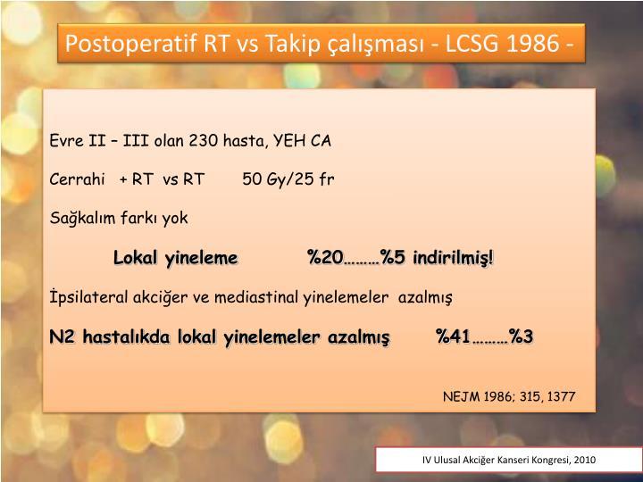 Postoperatif RT vs Takip çalışması - LCSG 1986 -