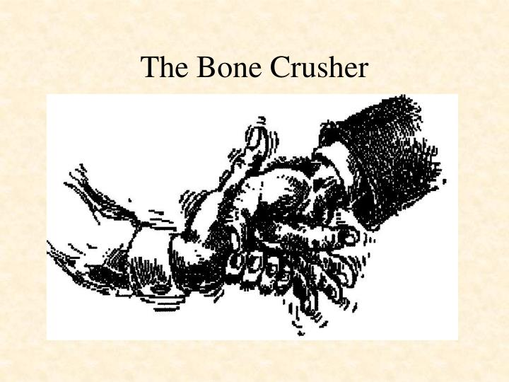 The Bone Crusher