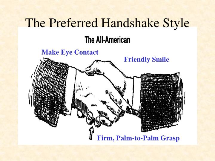 The Preferred Handshake Style