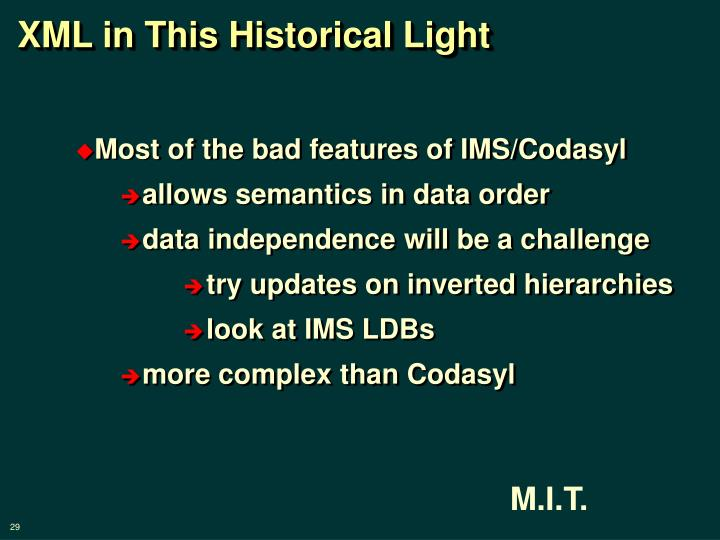 XML in This Historical Light