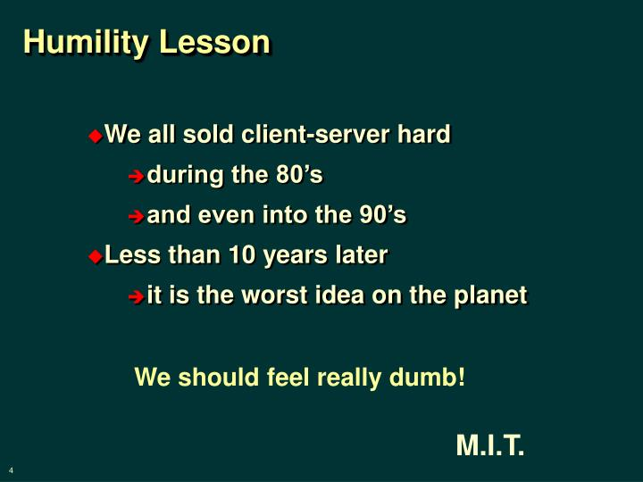 Humility Lesson
