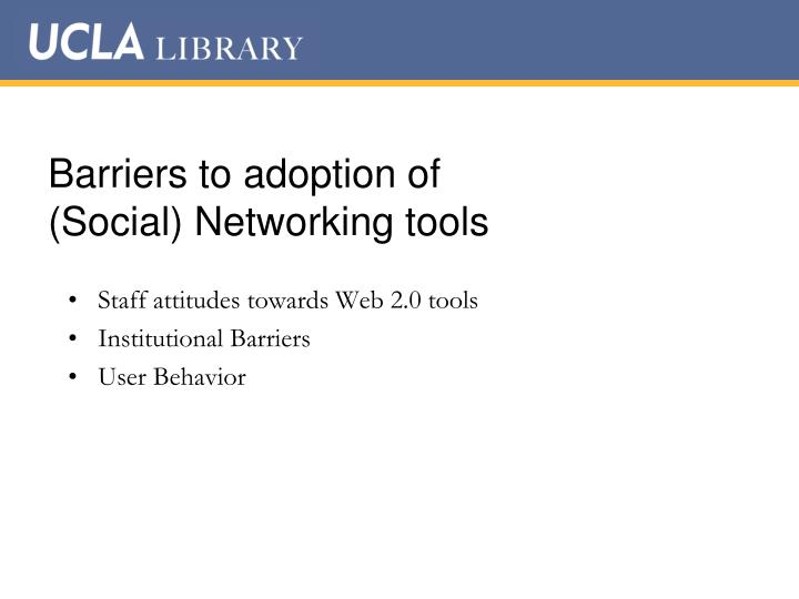 Barriers to adoption of
