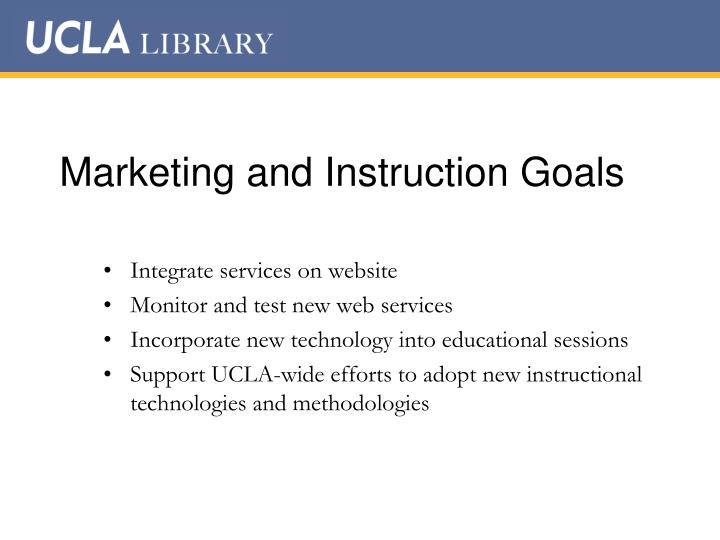 Marketing and Instruction Goals
