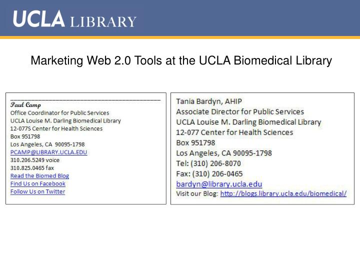 Marketing Web 2.0 Tools at the UCLA Biomedical Library