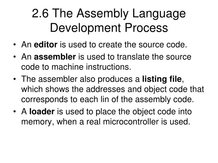2.6 The Assembly Language Development Process