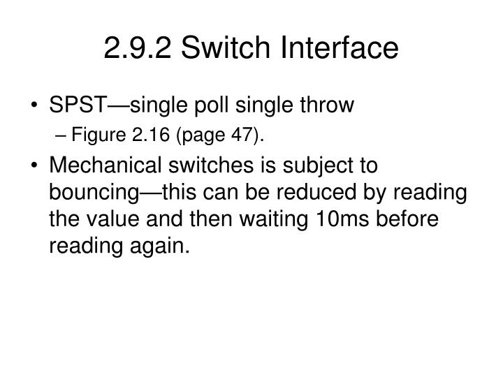 2.9.2 Switch Interface