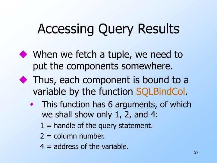 Accessing Query Results