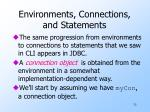 environments connections and statements1