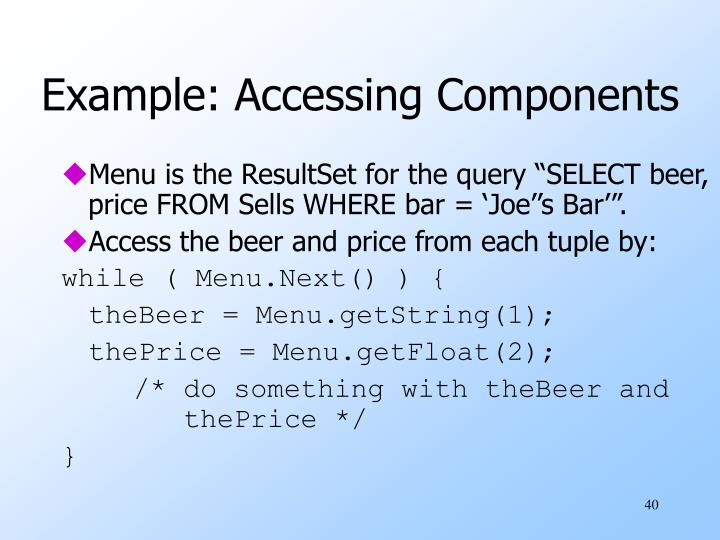 Example: Accessing Components