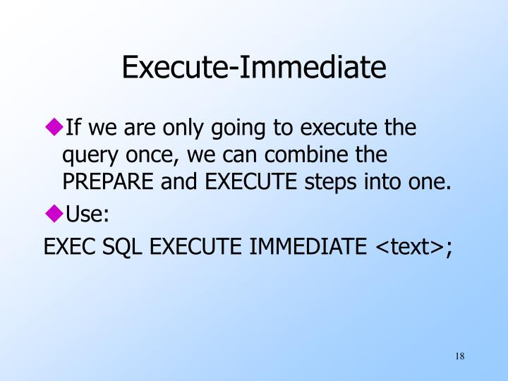 Execute-Immediate