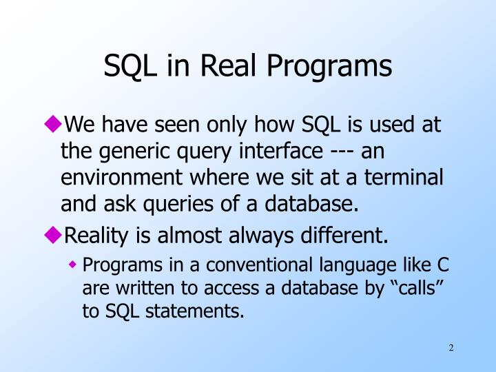 Sql in real programs