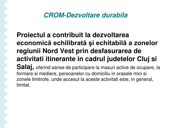 CROM-Dezvoltare durabila