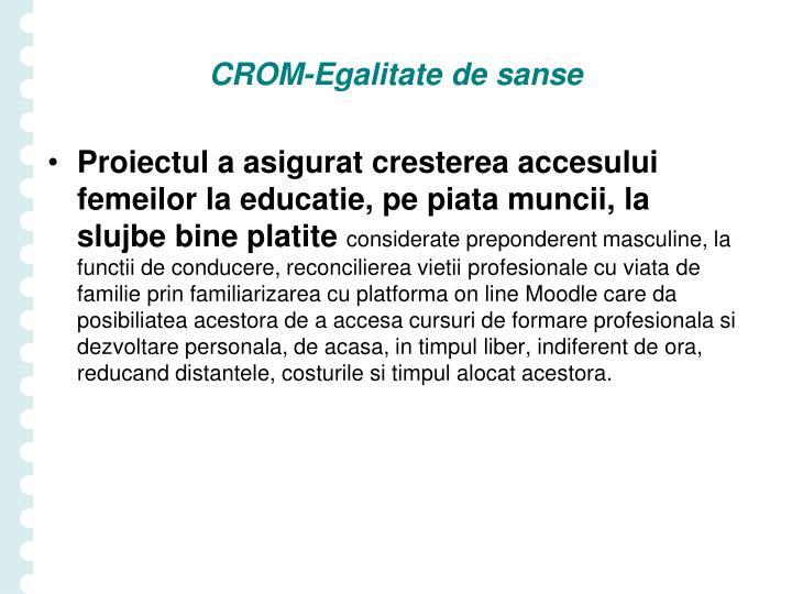 CROM-Egalitate de sanse