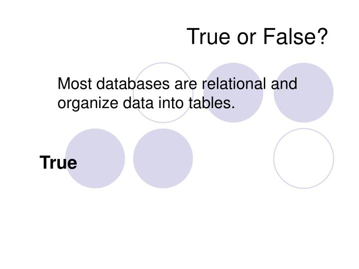 True or false1