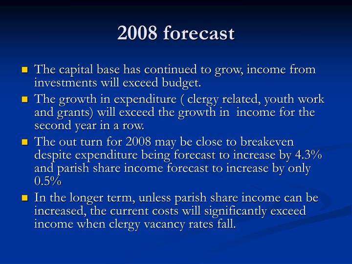 2008 forecast