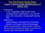 the omniheart study diets lower carbohydrate modifications of dash diet
