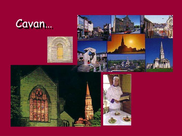 Cavan…