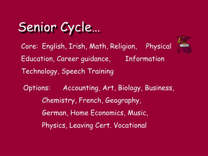 Senior Cycle…