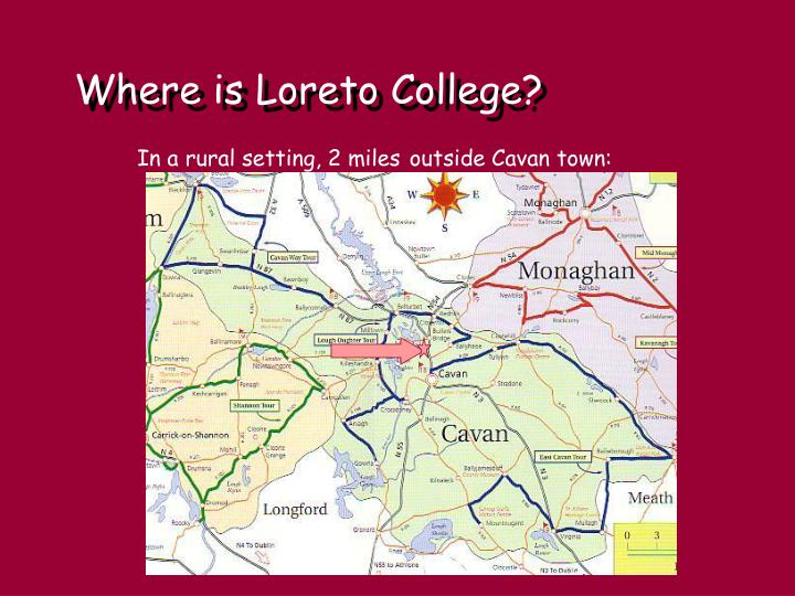 Where is Loreto College?